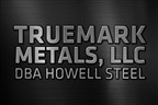 Truemark Metals, LLC, dba Howell Steel